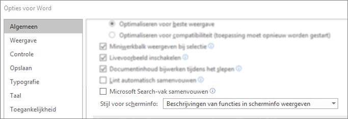 Het bestand > dialoogvenster Opties met de samenvouwen het vak Microsoft Search door de standaardoptie.