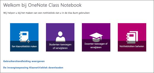 De wizard OneNote Class Notebook met pictogrammen voor het maken van een klasnotitieblok, het toevoegen of verwijderen van leerlingen/studenten, het toevoegen of verwijderen van docenten en het beheren van notitieblokken.