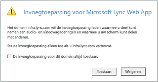 Lync Web Acces -- altijd het domein van de invoegtoepassing vertrouwen of dit alleen voor deze sessie toestaan
