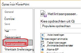 Selecteer bestand en klik op Opties en selecteer vervolgens lint aanpassen.
