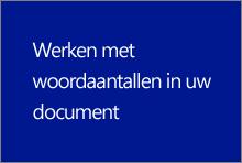 Werken met woordaantallen in uw document