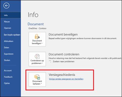 Met de knop Versies beheren kunt u eerdere versies van uw document herstellen