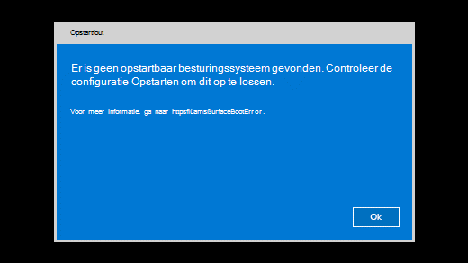 Foutbericht weergegeven wanneer Surface geen opstartbaar besturingssysteem kan vinden.