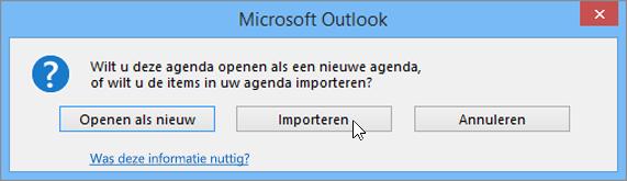 Kies Importeren als u wordt gevraagd deze als nieuwe agenda te openen of te openen voor importeren.