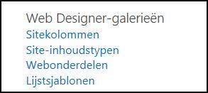 Opties Web Designer-galerieën van de pagina Site-instellingen in SharePoint Online