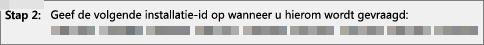 Toont de installatie-id die u via de telefoon hebt opgegeven aan het Product Activation Center