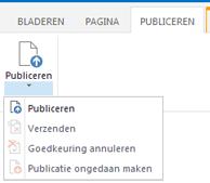 Schermafbeelding van het tabblad Publiceren, met knoppen voor het publiceren van een pagina, het ongedaan maken van een publicatie en het versturen van een publicatiepagina voor goedkeuring