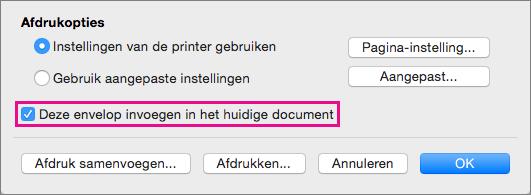 Als u deze envelop wilt opnemen als onderdeel van het huidige document, selecteert u Deze envelop invoegen in het huidige document.