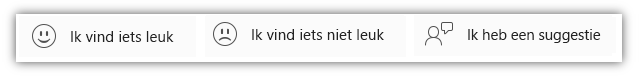 Schermafbeelding van feedbackknoppen zoals 'Ik vind iets leuk', 'Ik vind iets niet leuk' en 'Ik heb een suggestie'.
