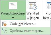 Afbeelding van tabblad Project, knop Projectstructuur, opdracht Opnieuw nummeren in vervolgkeuzelijst.