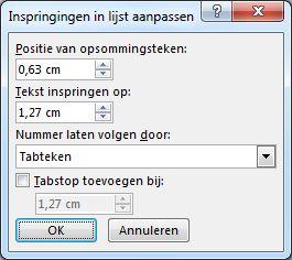 Dialoogvenster Inspringingen in lijst aanpassen in Word 2007