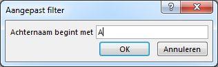 """Het dialoogvenster Aangepast filter waarin de letter """"L"""" is ingevoerd."""