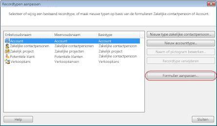 Het dialoogvenster Recordtypen aanpassen, waarin rond de knop Formulier aanpassen een kader is geplaatst.