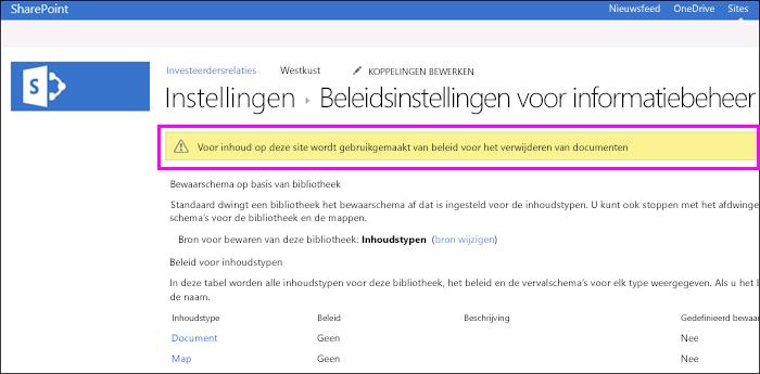 Waarschuwing op site dat beleidsregels voor documentverwijdering in gebruik zijn