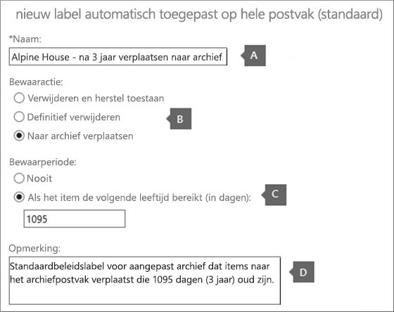 Instellingen voor het maken van een nieuw label voor standaardarchiveringsbeleid