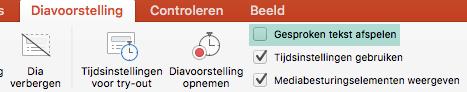 Het selectievakje Gesproken tekst afspelen op het tabblad Diavoorstelling uit.