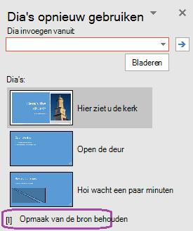 Selecteer de optie 'Opmaak van bron behouden' als u de ingevoegde dia's wilt te onderhouden van de stijl die wordt gebruikt in de oorspronkelijke presentatie.