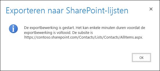Schermafbeelding met bericht Exporteren naar SharePoint-lijsten met knop OK.