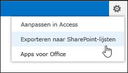 Opdracht Exporteren naar SharePoint-lijsten in het tandwielmenu Instellingen
