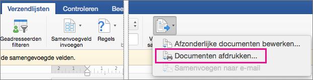 Op het tabblad Verzendlijsten zijn de opties Voltooien en samenvoegen en Documenten afdrukken gemarkeerd