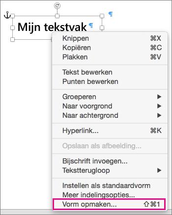 Optie Vorm opmaken in het snelmenu dat wordt geopend door met de rechtermuisknop op een vorm of op de rand van een tekstvak te klikken