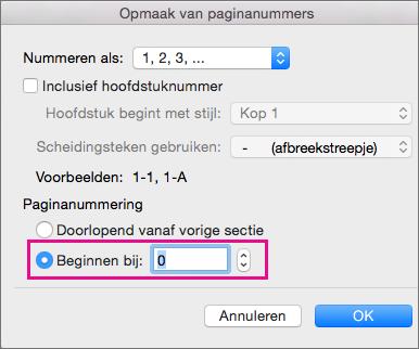 Als u een beginpaginanummer wilt instellen, selecteert u Beginnen bij en voert u een getal in.