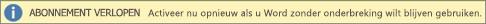 Hier ziet u een voorbeeld van de banner Abonnement is verlopen met een knop Opnieuw activeren