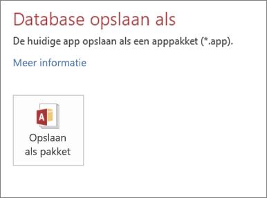 De optie Opslaan als pakket op het scherm Opslaan als voor een lokale Access-app