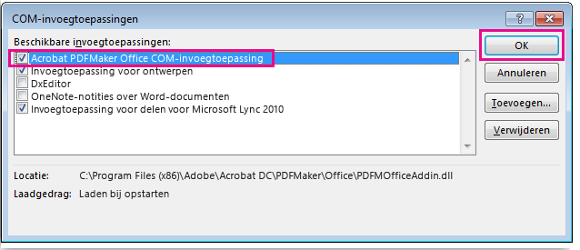 Schakel het selectievakje in voor de Acrobat PDFMaker Office COM-invoegtoepassing en klik vervolgens op OK.