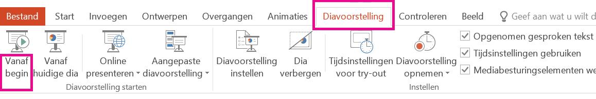 Klik op het tabblad Diavoorstelling op Vanaf begin.