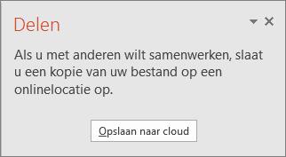 Hiermee wordt het dialoogvenster Delen naar cloud in PowerPoint weergegeven