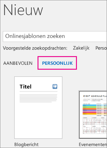 tabblad persoonlijk met uw aangepaste sjablonen nadat u klikt op bestand > nieuw