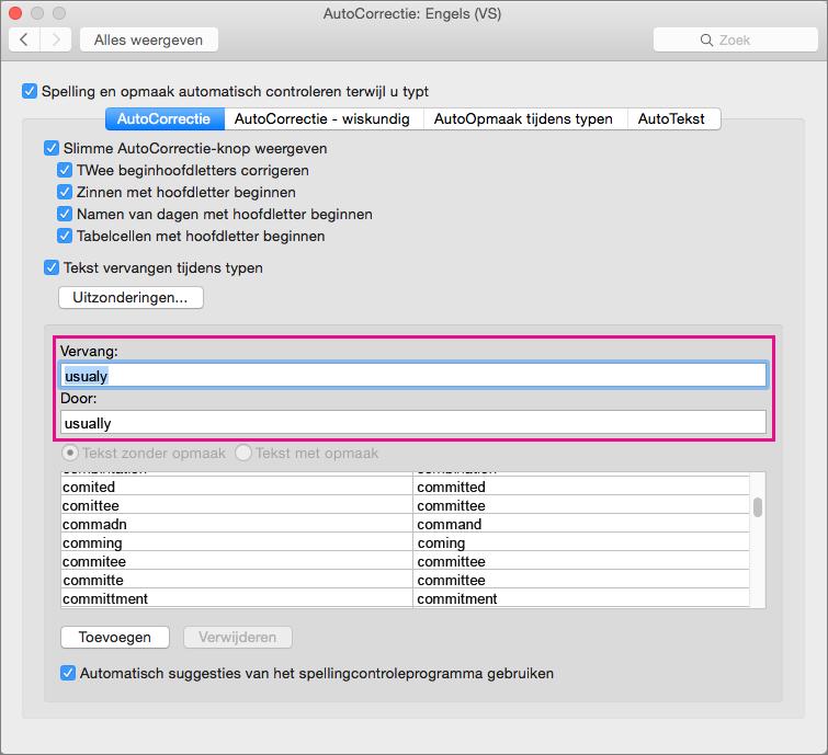 Voeg geselecteerde items toe of wijzig ze in de AutoCorrectie-lijst door te typen in de vakken Vervangen en Door.