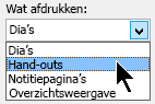 Klik in het dialoogvenster afdrukken onder afdrukken, selecteert u hand-outs en kiest u een pagina-indeling voor hand-outs