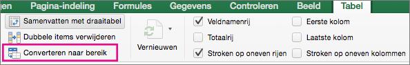 Selecteer Converteren naar bereik op het tabblad Tabel