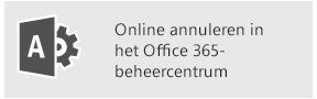 Online annuleren in het Office 365-beheercentrum