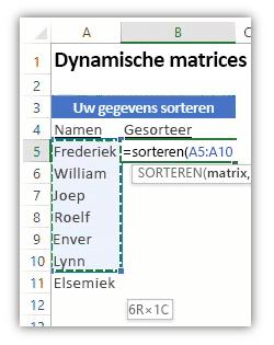 Schermafbeelding van een Excel-werkblad met een lijst met gegevens en een formule met de functie SORTEREN om de lijst te sorteren.
