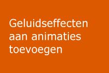 Geluidseffecten aan animaties toevoegen