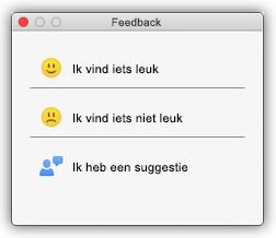 Schermafbeelding van het dialoogvenster Feedback, met knoppen voor: Ik vind iets leuk, Ik vind iets niet leuk, en Ik heb een suggestie.
