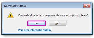 Klik op Ja om te bevestigen dat u alles in de map definitief wilt verwijderen.