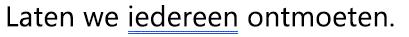 Een grammaticafout gemarkeerd met een blauwe dubbel onderstrepen