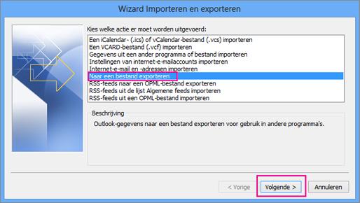 Kies Exporteren naar een bestand en vervolgens Volgende.