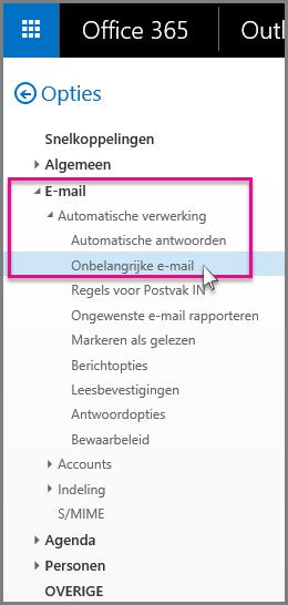 E-mail > Automatische verwerking > Onbelangrijke e-mail
