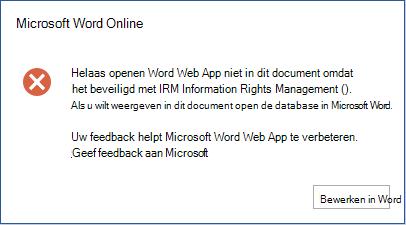 Dit document kan helaas niet worden geopend in Word online omdat dit is beveiligd met IRM (Information Rights Management). Open het document in Microsoft Word als u het wilt bekijken.