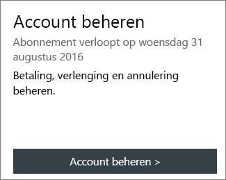 U kunt zien wanneer het abonnement verloopt in de sectie Account beheren van de pagina Mijn Office-account.