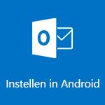 Outlook voor Android instellen