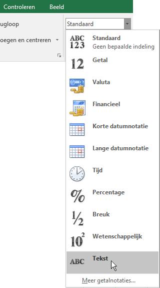 Kies in Excel op het tabblad Start in de groep Nummer de pijl omlaag in het vak Algemeen. Hiermee kiest u de nummeropmaak die zal worden toegepast.