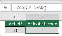 "Cel D2 bevat de formule =ALS(C2=""Ja"";1;2)"