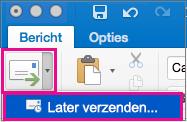 Selecteer de pijl naast de knop Verzenden om het verzenden van uw e-mail uit te stellen