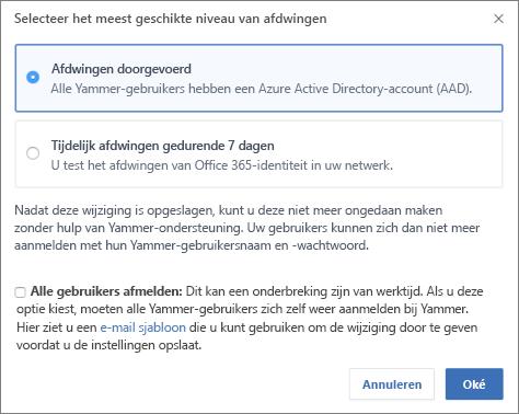 Schermafbeelding van bevestigingsdialoogvenster met het afdwingingsniveau voor Office 365-aanmelding.